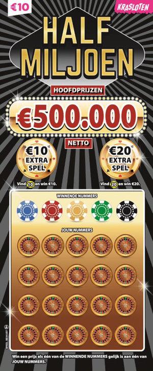 Half Miljoen Hoofdprijzen van €500.000 netto